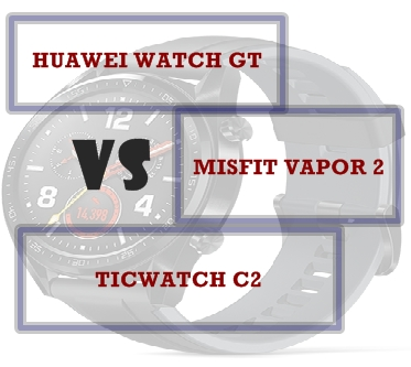 huawei watch Gt vs ticwatch c2 vs misfit vapor 2 compared