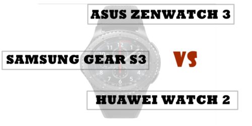 asus zenwatch 3 vs samsung gear s3 vs huawei watch 2 compared