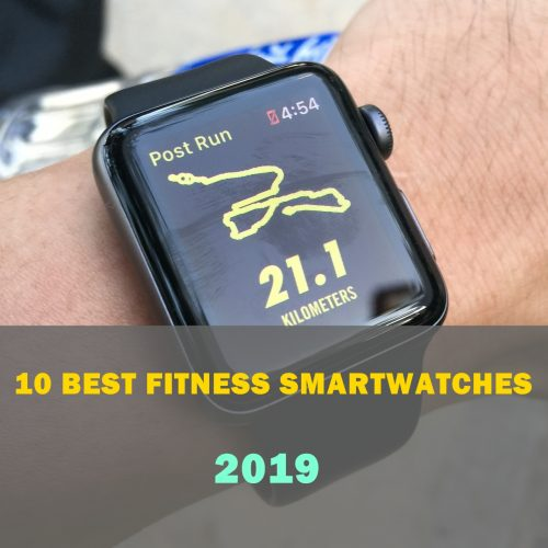 top 10 best fitness smartwatches to buy in 2019