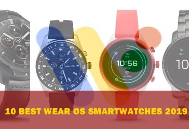 best wear os smartwatches to buy in 2019